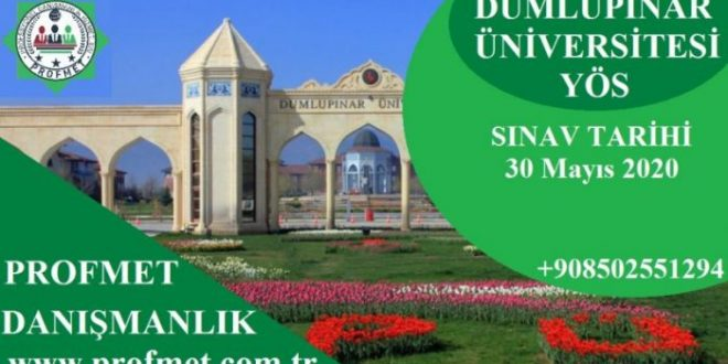Dumlupınar Üniversitesi Yös Başvuru Tarihleri 2021 | DPÜYÖS 2021